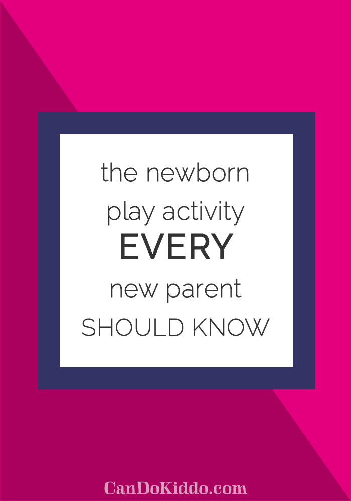 Newborn Play Activities www.CanDoKiddo.com