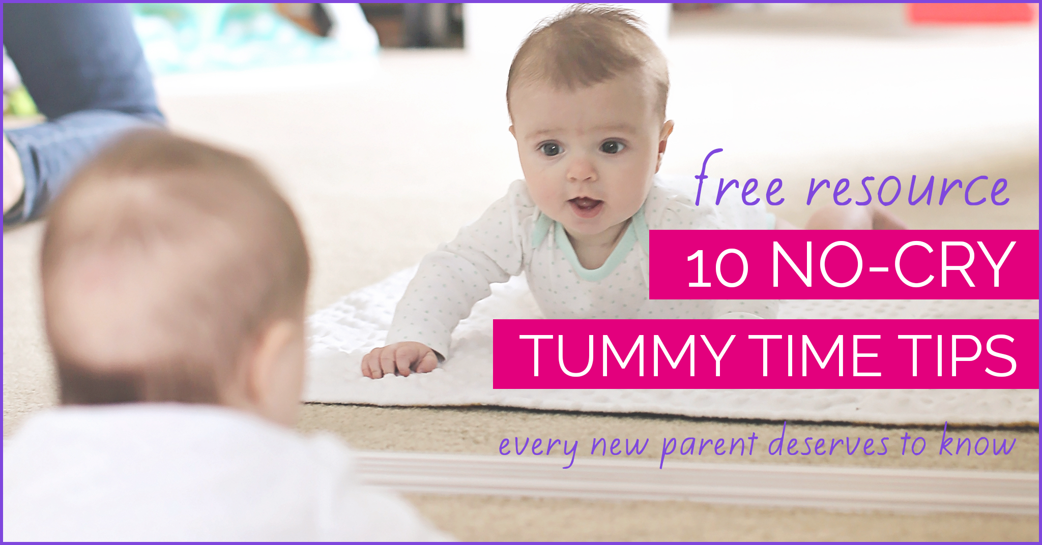 Tummy Time Tips from CanDo Kiddo   www.candokiddo.com