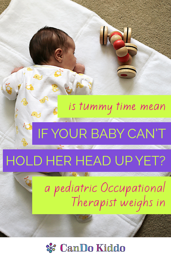 Is Tummy Time mean or cruel for a newborn. CanDo Kiddo