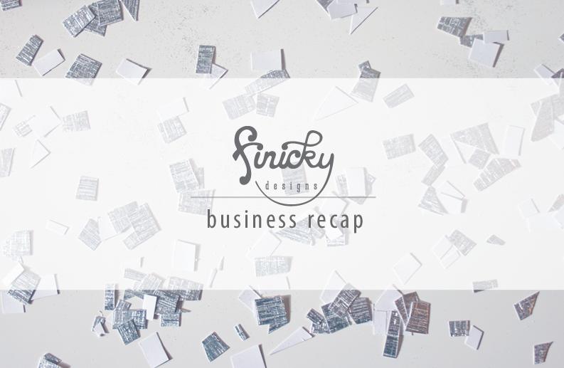 finicky designs, business recap