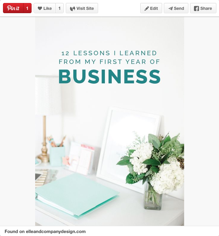 12 Lessons I Learned from my first year of business- by Elle And Company Design