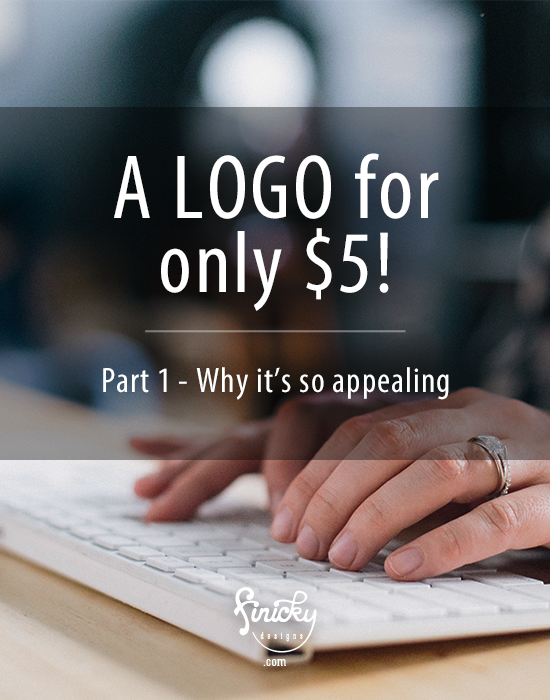 A logo for only $5! And why it's so appealing.   finicky designs