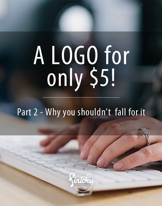 Why you shouldn't fall for Fiverr and the $5 logo | finicky designs