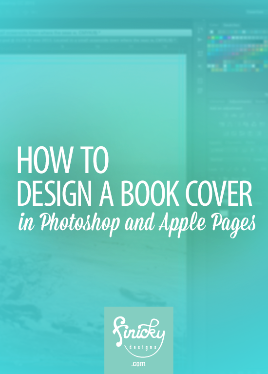 How to Design a Book Cover in Photoshop and Apple Pages