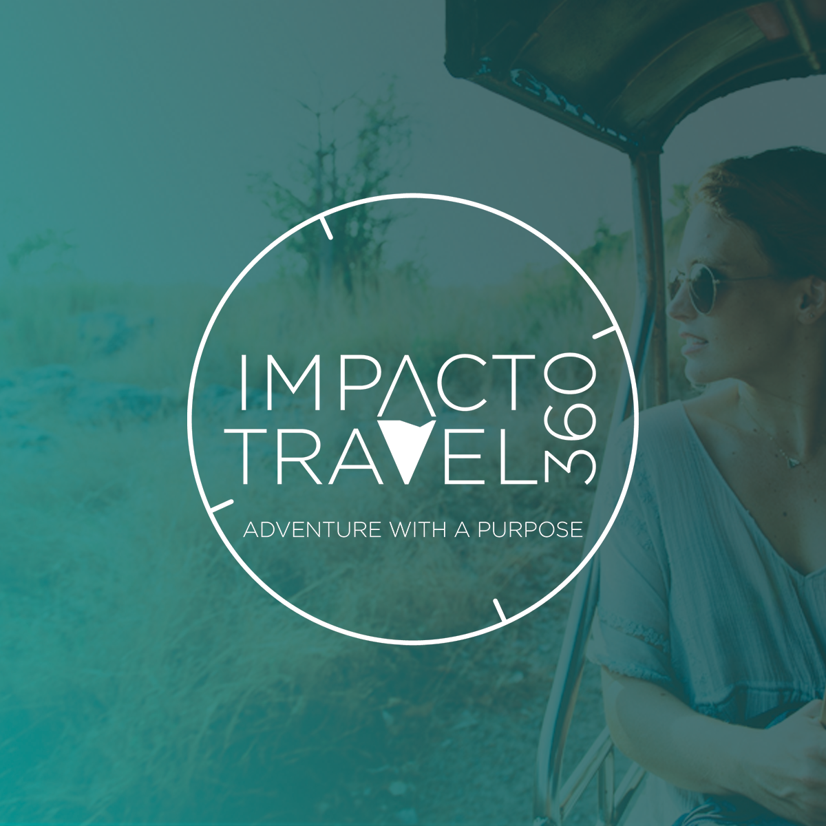 Impact Travel 360: Adventure with a purpose