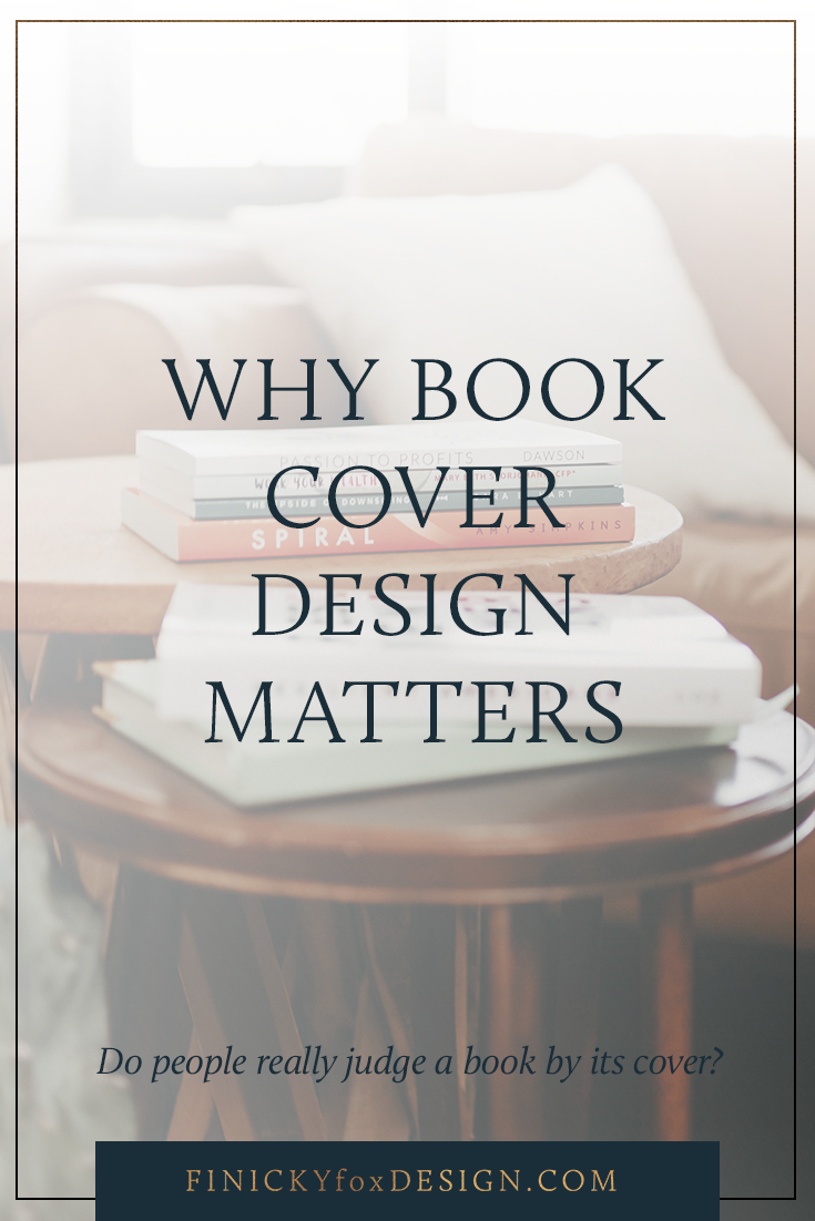 Why Book Cover Design Matters | by Finicky Designs