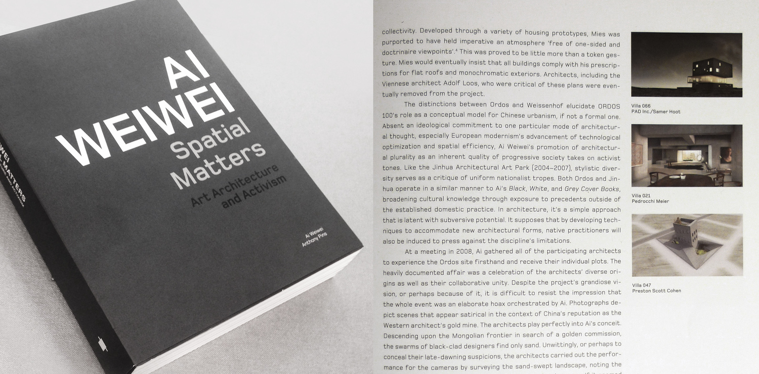 Ordos100 Featured in Ai WeiWei Spatial Matters Book. P277 features Villa 066 by Samer Hout.