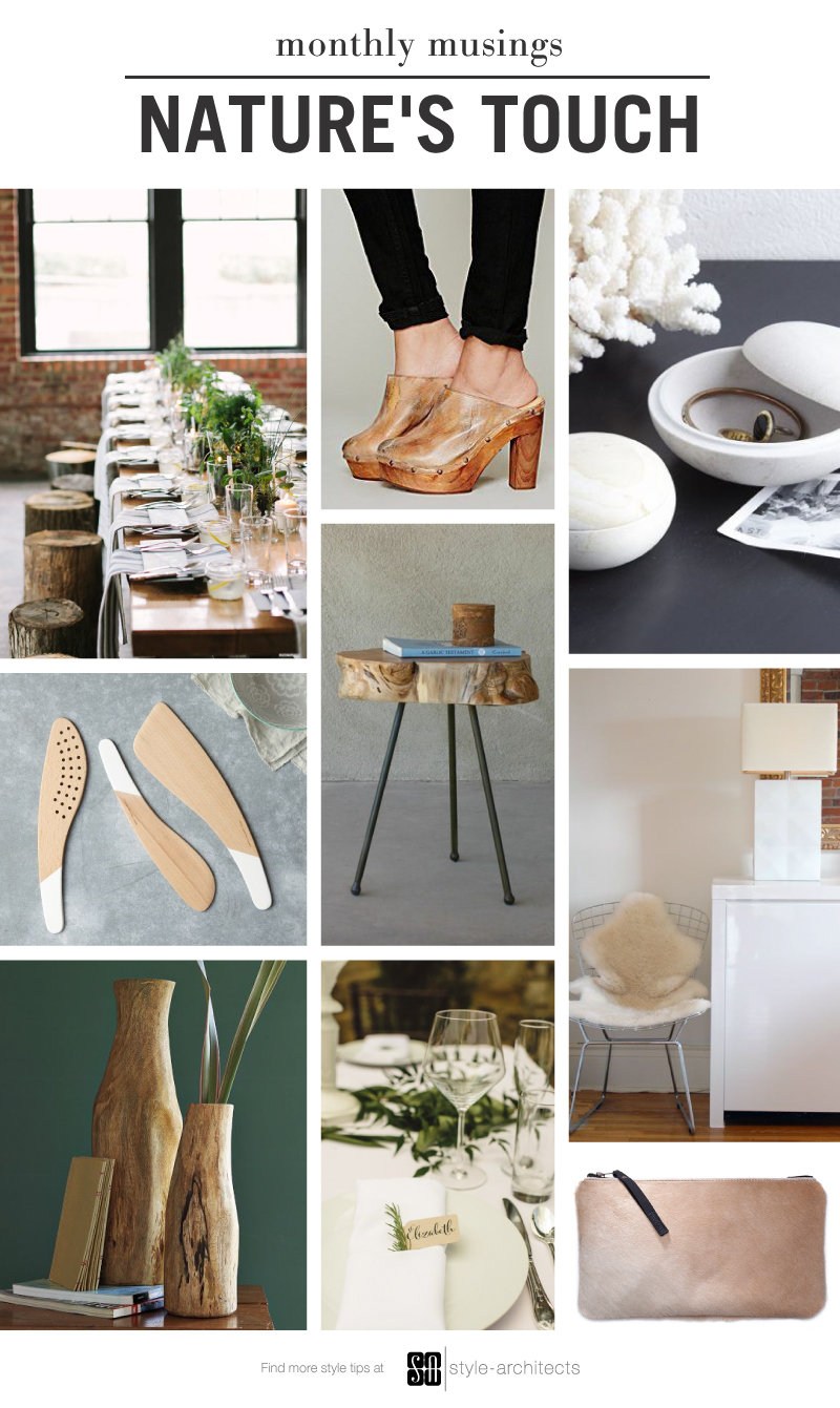 Monthly Musing: Nature's Touch via Style-Architects