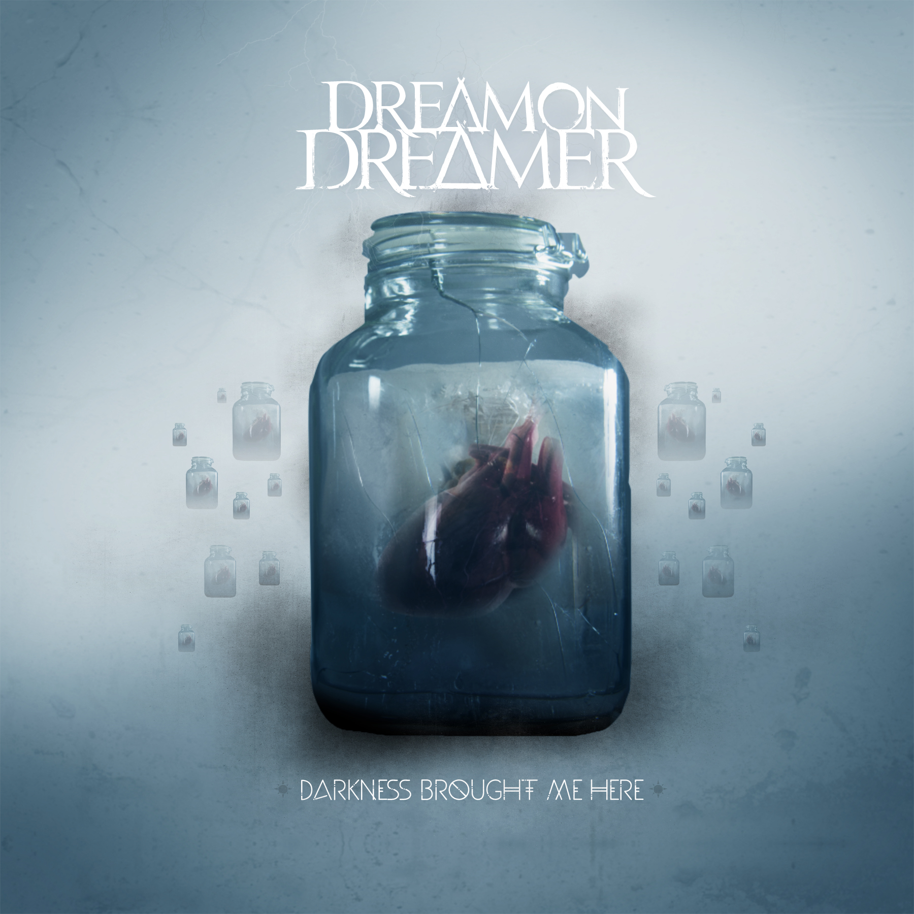 Dream On Dreamer - Darkness Brought Me Here_Itunes.jpg