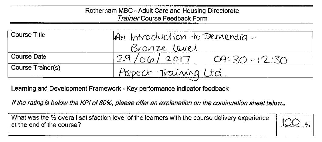 dementia awareness feedback. delegate satisfaction 100%