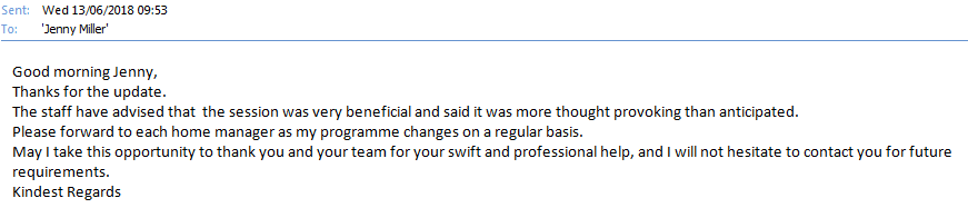 Email feedback received from the Head of Operations at Strong Life Care following delivery of Level 3 Food Safety training