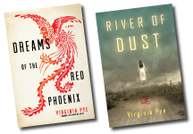 Virginia Pye is the author of  Dreams of the Red Phoenix , which I reviewed in an earlier post, and  River of Dust .