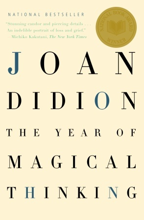 [image description: the book cover of The Year of Magical Thinking by Joan Didion. The book's title is printed on a solid cream colored background.]