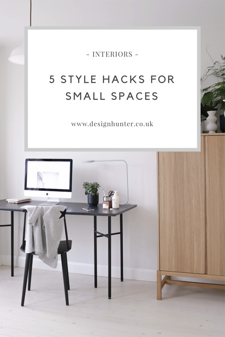 5 style hacks for small spaces - pin this post.PNG