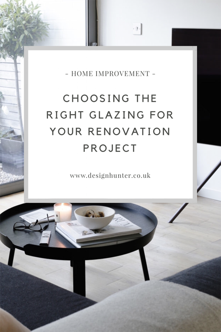 Choosing the right glazing for your renovation project.PNG