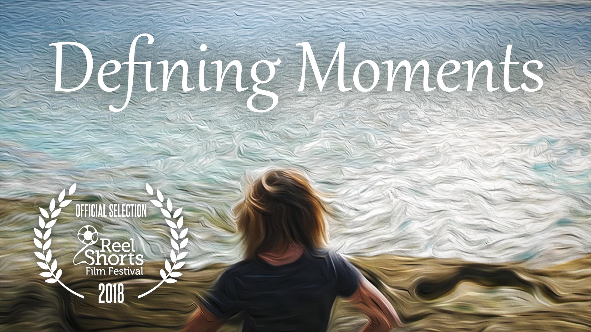 Defining Moments - Short Film