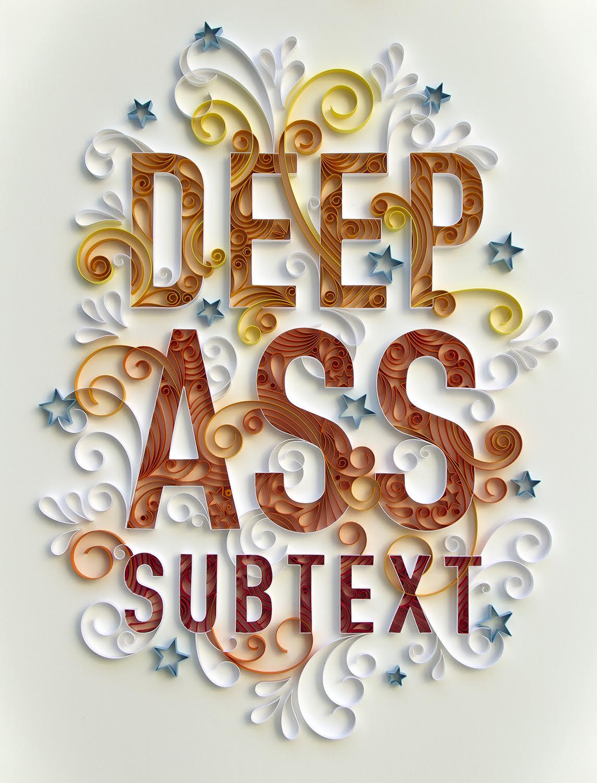 """Deep Ass Subtext 24"""" x 30"""" by Pete Ho"""