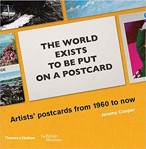 https://thamesandhudson.com/the-world-exists-to-be-put-on-a-postcard-artists-postcards-from-1960-to-now-9780500480434