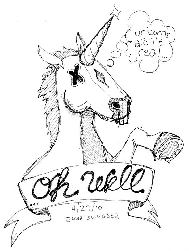 UnicornsArentRealOhWell_85x11.jpg