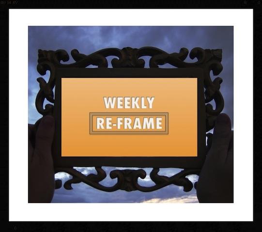 Weekly Reframe.jpg