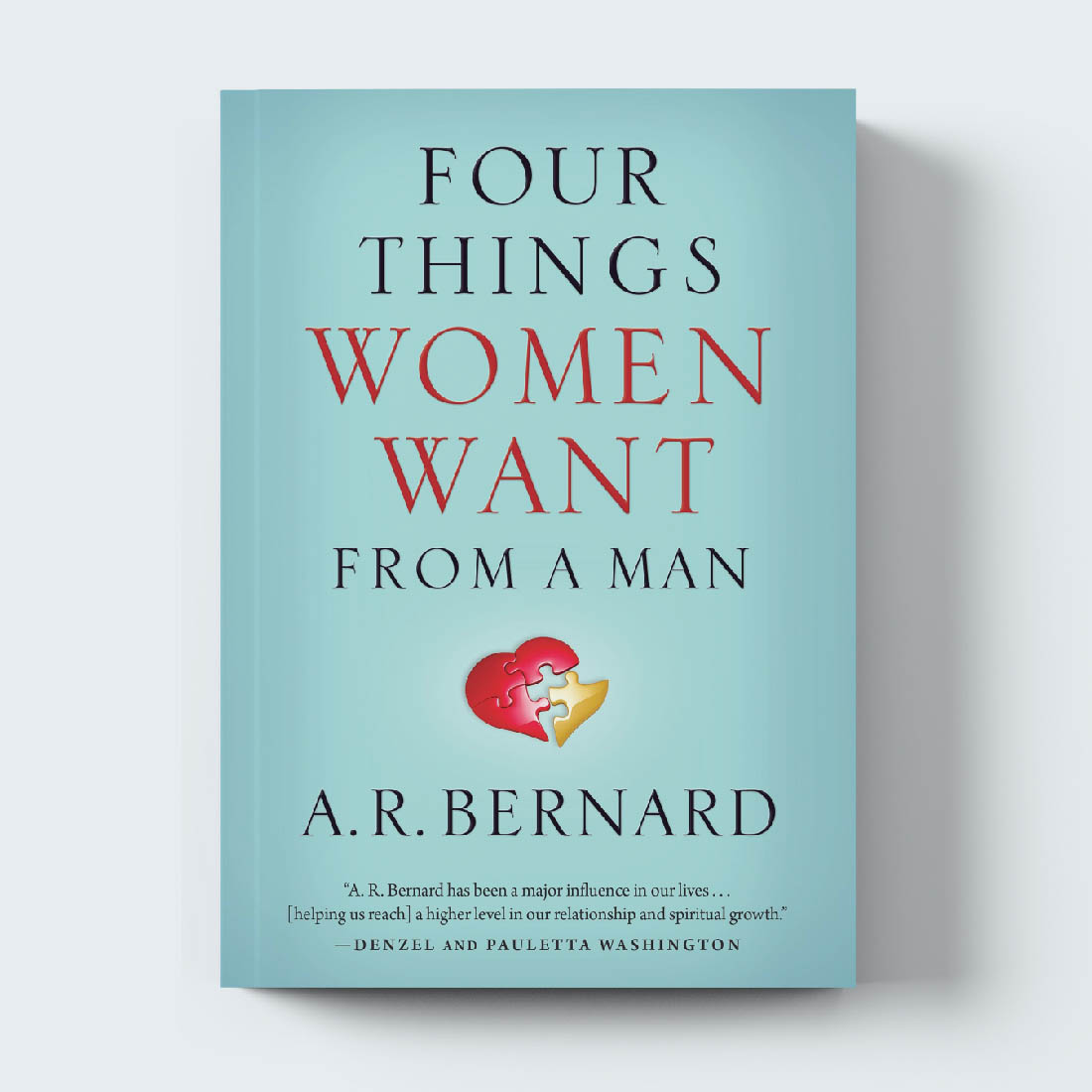 AR_Bernard_Reading_List_Four_Things_Women_Want_From_a_Man.jpg