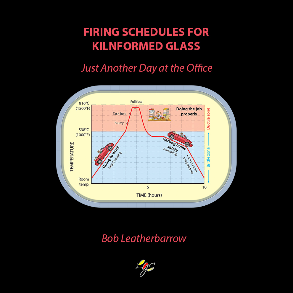 FIRING SCHEDULES FOR KILNFORMED GLASS: Just Another Day at the Office - For more information, click here.$30.00 CAD