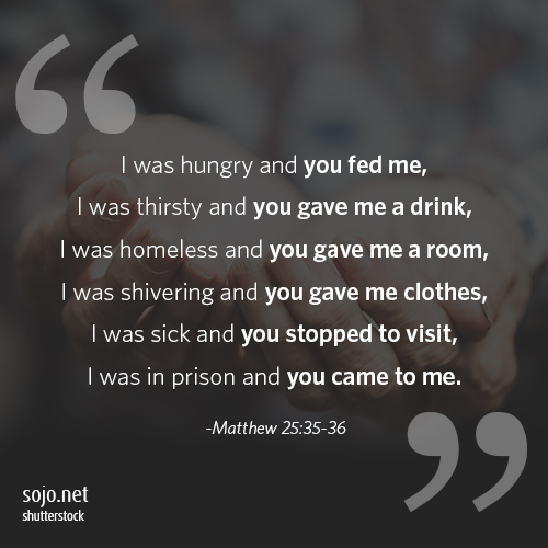 A Matthew 25 quote designed to be shareable once people join the Sojourners mailing list.