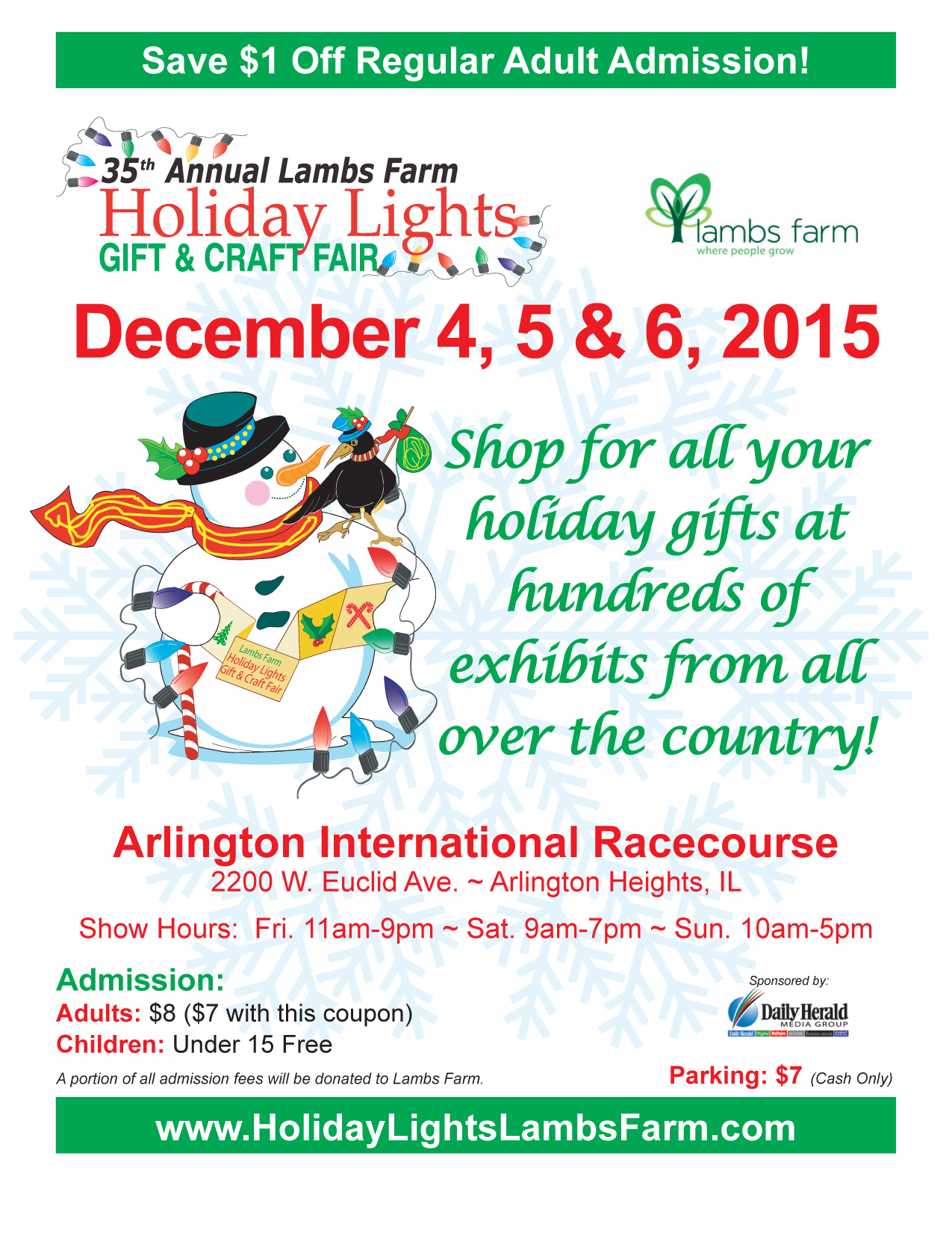 Save the date for the 2015 Lambs Farm Holiday Lights Gift & Craft Fair, organized by Tower Show Productions! Your holiday shopping is easy as 1-2-3 with the largest craft fair in Chicago scheduled for the first full weekend in December. Choose from hundreds of vendors selling everything from candy to jewelry, or crafts to clothing. Don't forget to stop by the Lambs Farm booth for delicious items made right on campus – including our famous butter cookies, chocolates, preserves and more!   Dates and  Hours:  Friday, December 4, 11 a.m. – 9 p.m. Saturday, December 5, 9 a.m. – 7 p.m. Sunday, December 6, 10 a.m. – 5 p.m.   Location:  Arlington International Racecourse 2200 West Euclid Avenue, Arlington Heights   Cost:  $8 per person admission ( Save $1 with this coupon! ) $7 per vehicle parking