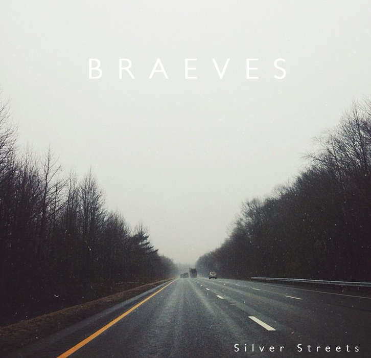 Silver Streets - Single    Released 6/30/15 Produced by Mike Watts and BRAEVES Mixed and Mastered by Mike Watts (As Tall As Lions)  Photography by Danielle Guelbart Lead Guitar played by Nick LaFalce    Play on Apple Music:  apple.co/2mhch4E