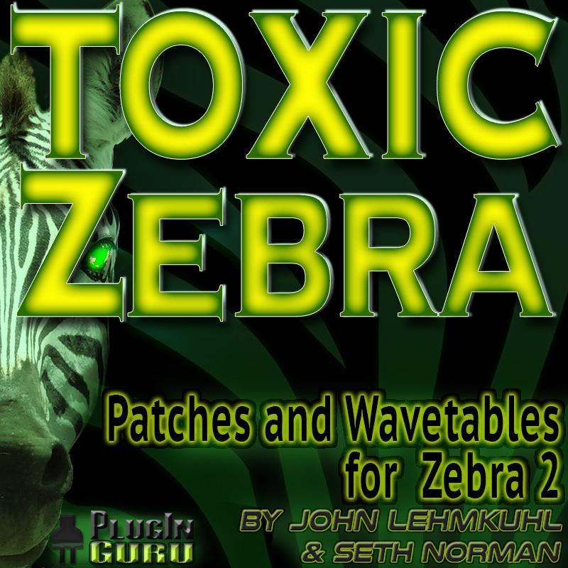 Toxic Zebra for U-He Zebra2