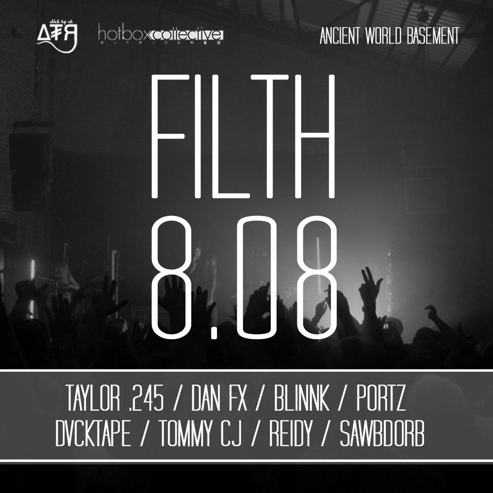 FILTH 8.08, Presented by Adelaide Trap Rats & The Hotbox Collective