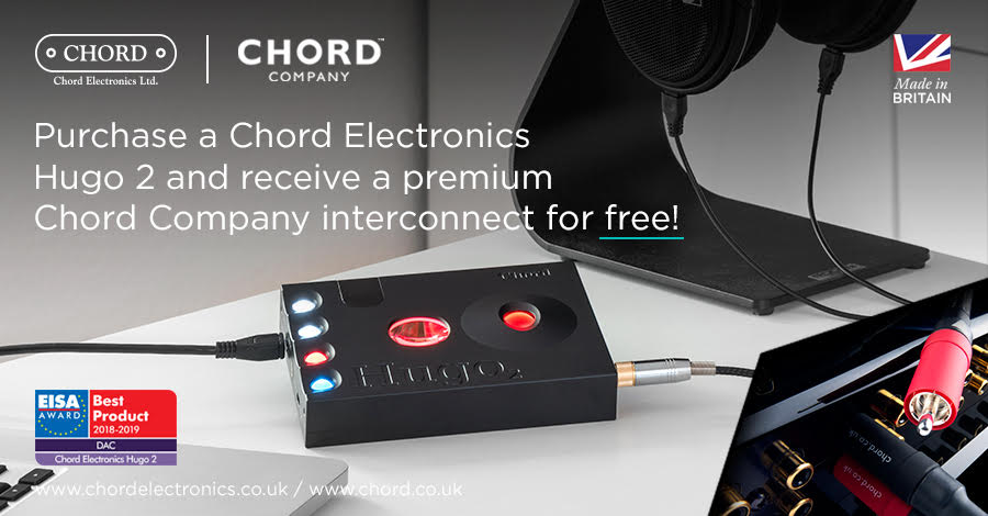 Chord Electronics and Chord Company Hugo 2 free cable promo.jpg
