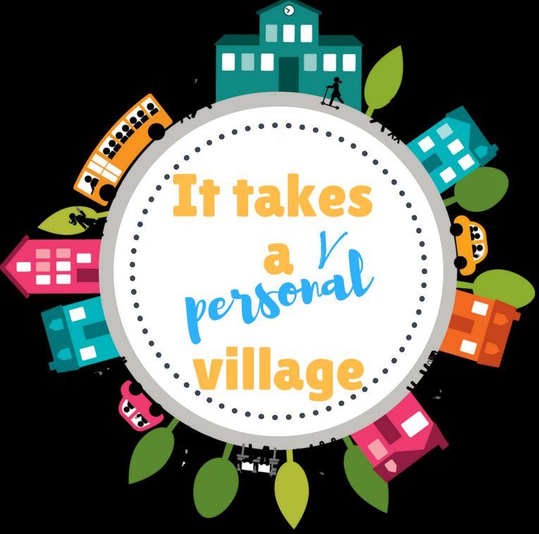it takes a personal village jpg.JPG