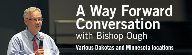 BishopOugh_WayForwardConversation2017_640.jpg