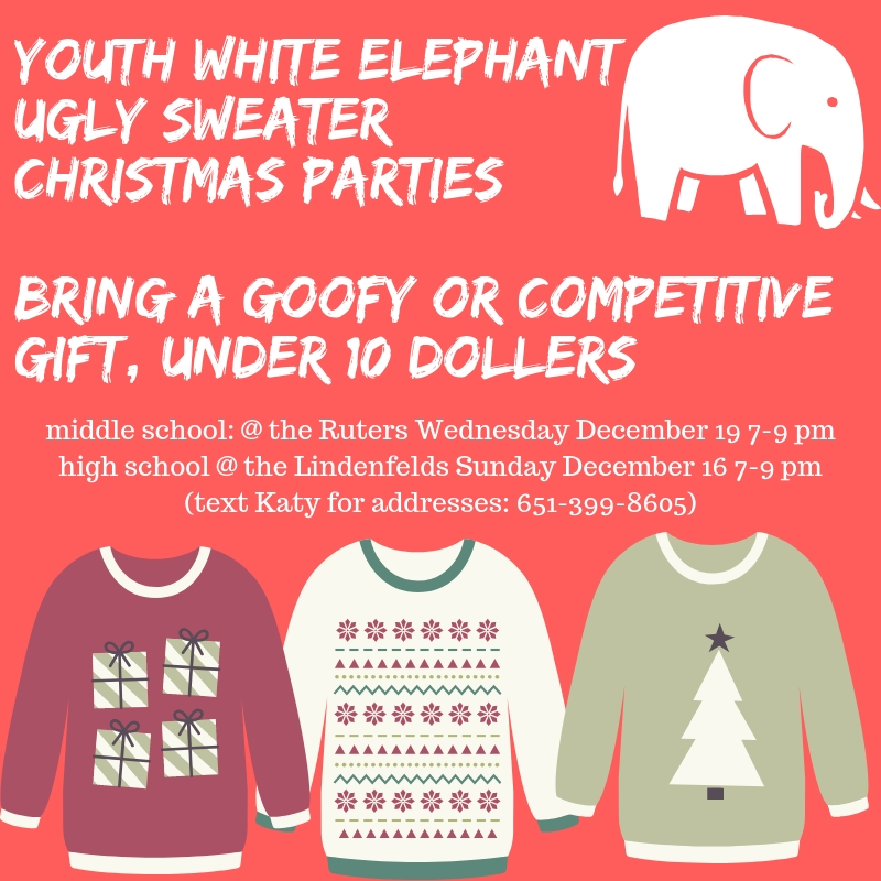 Young Adult Ugly SweaterWhite Elephant Christmas PartyDecember 3rd, 7-9 pmAll are welcome!! (1).jpg