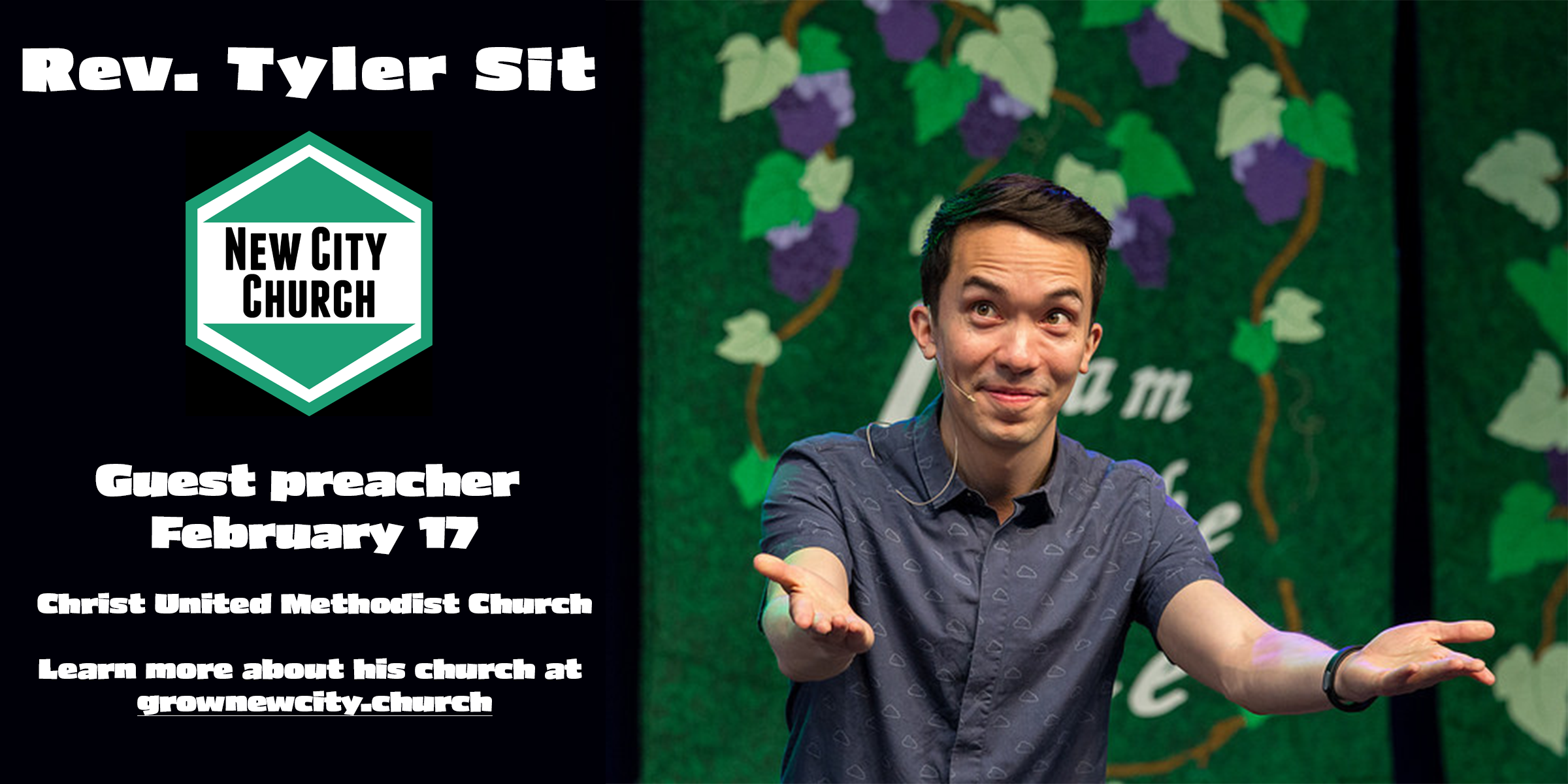 Rev. Tyler Sit of New City Church in Minneapolis, MN will be joining us as Guest Preacher on February 17 for the 9 & 11 o clock services! To learn more about Rev. Tyler's church go online to grownewcity.church and see all the amazing ways they are blessing their community!
