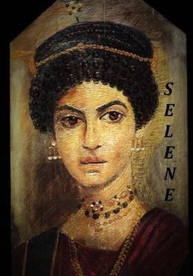 Selene: In Poems  by Michael Odom