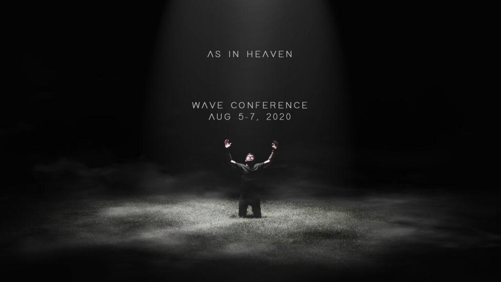 as in heaven wave conf.jpg