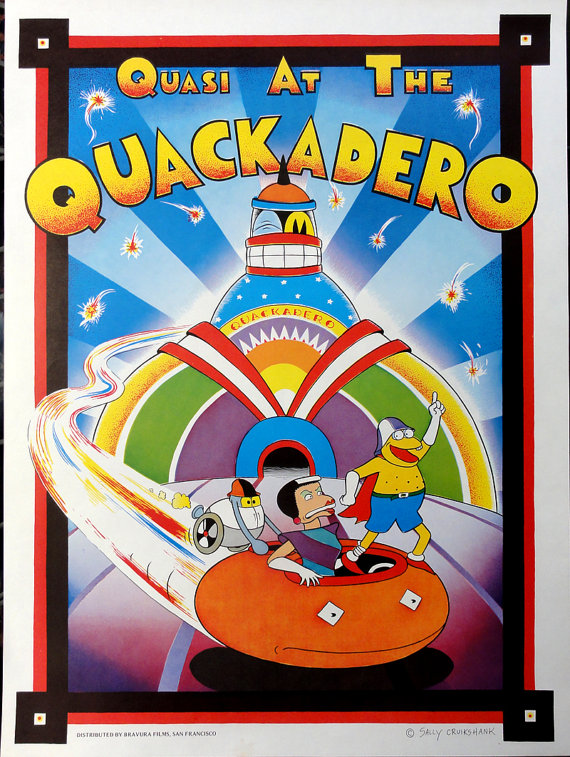 Quasi at the Quackadero (Rare) Poster Available in the store.