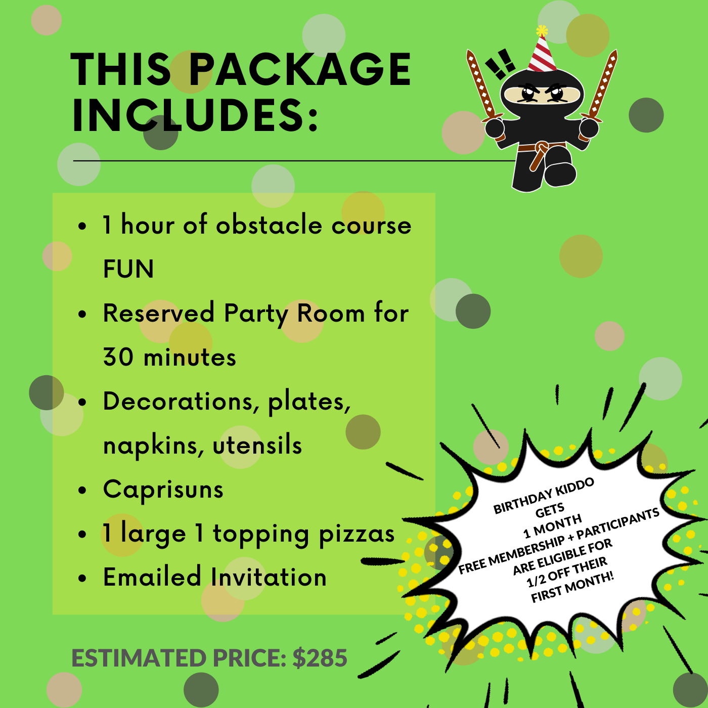 BIRTHDAY PACKAGE 1 - UP TO 8 PARTICIPANTS