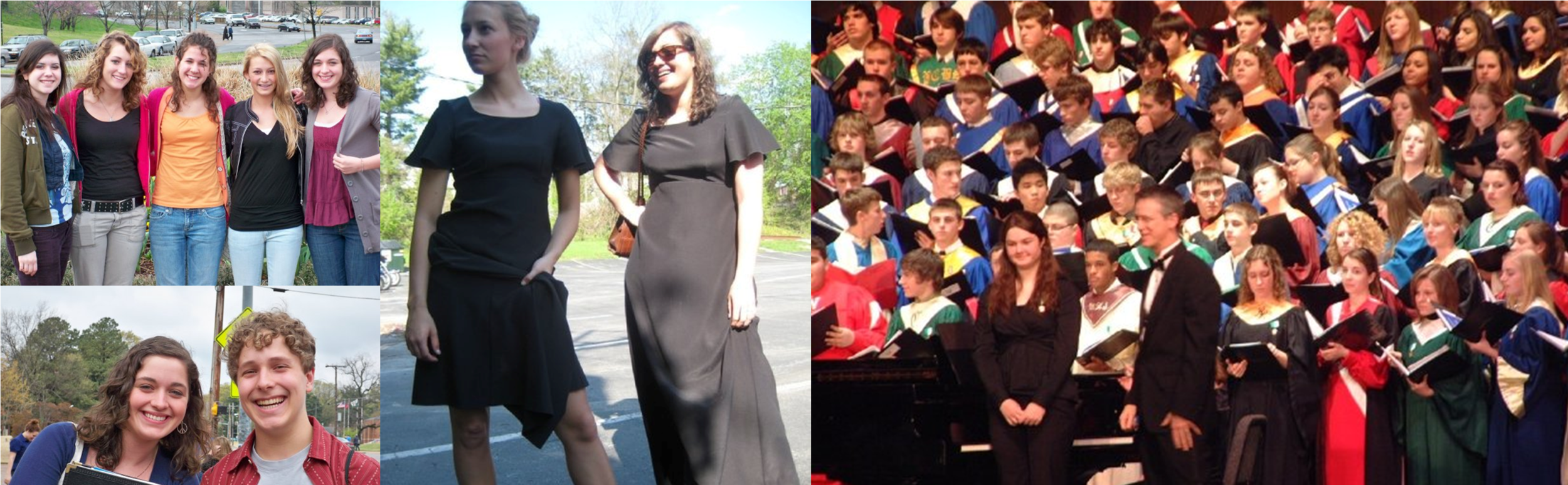 Left top and bottom: On tour with my high school choir in Tennessee, Middle: My friend, Natalie and I in the Dairy Queen parking lot after a performance at Penn State York, Right: Performing with District Chorus in 2007(ish).
