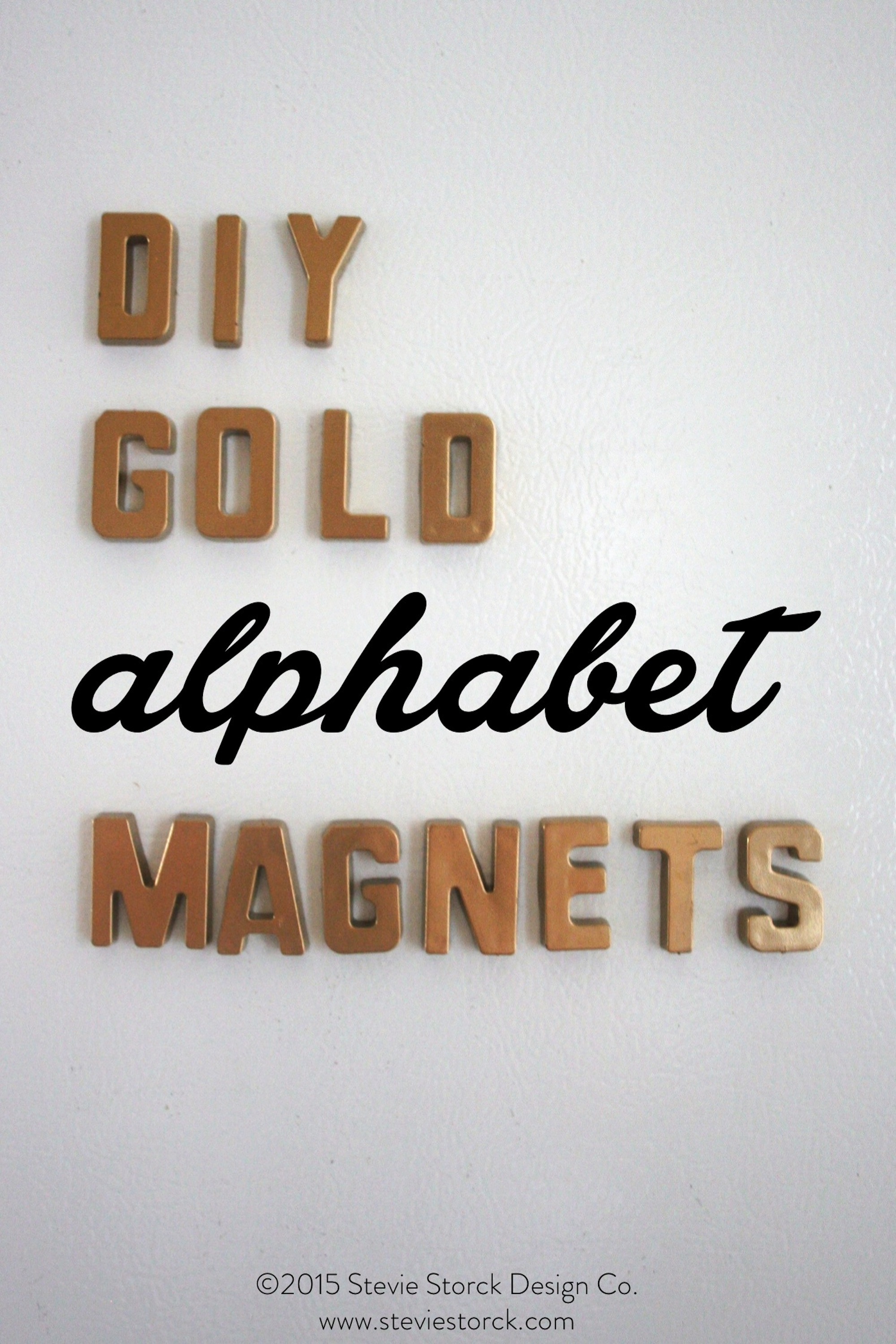 "DIY Tip: Use gold spray paint to transform old-school alphabet refrigerator magnets from ""Kindergarten"" to ""Chic""! - Stevie Storck Design Co."
