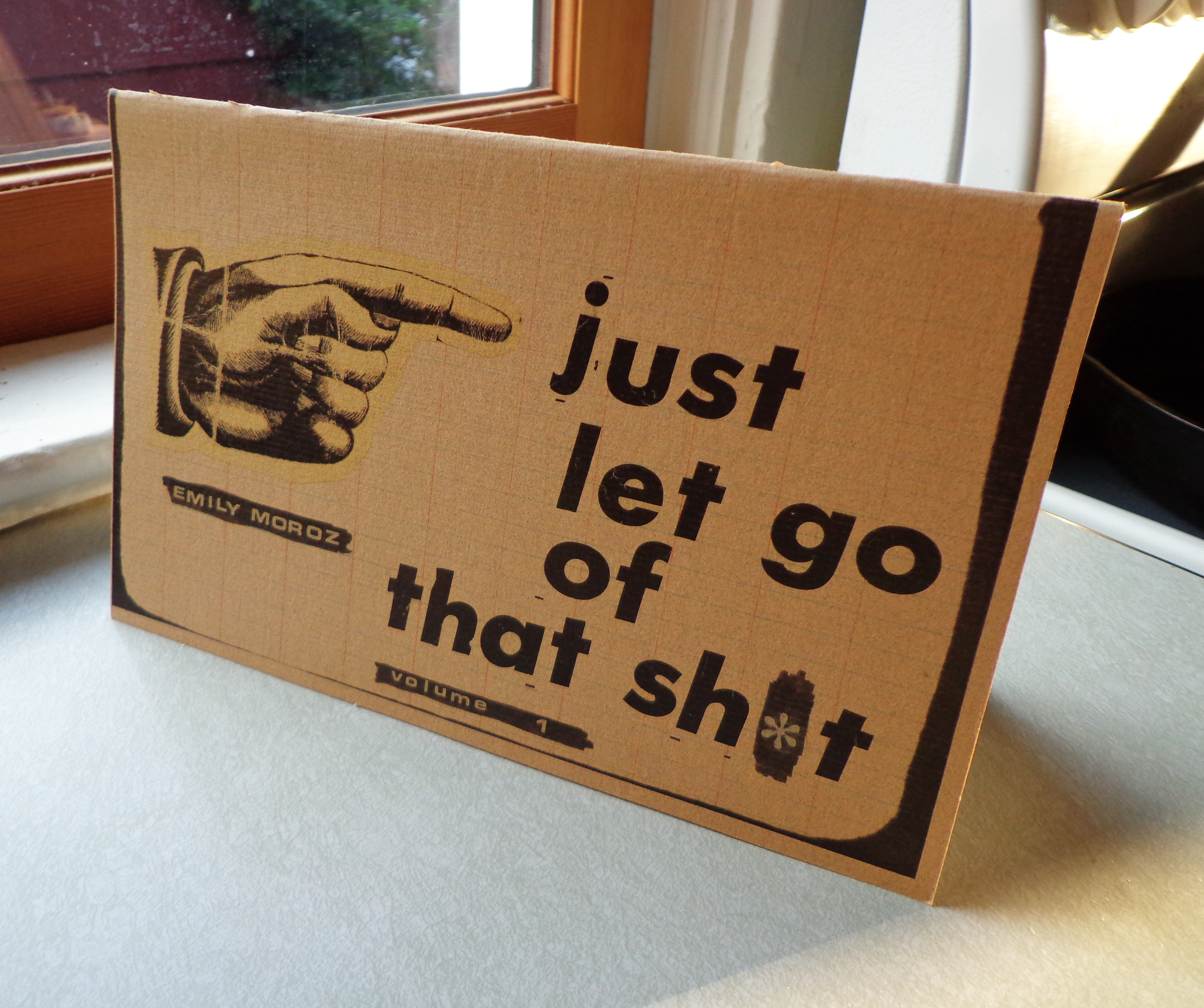 Just Let Go of That Sh*t  (front cover), color, 16 pages, 2014