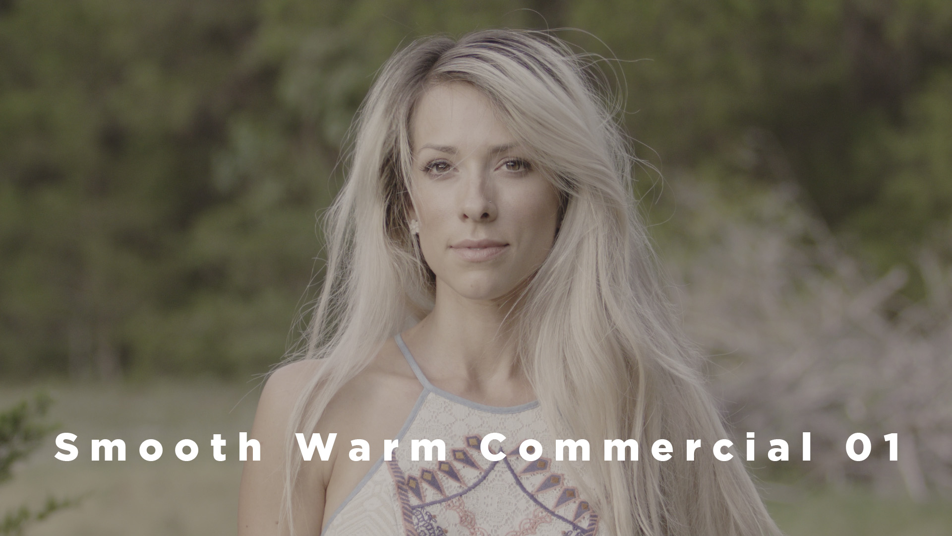 Smooth Warm Commercial 01.jpg