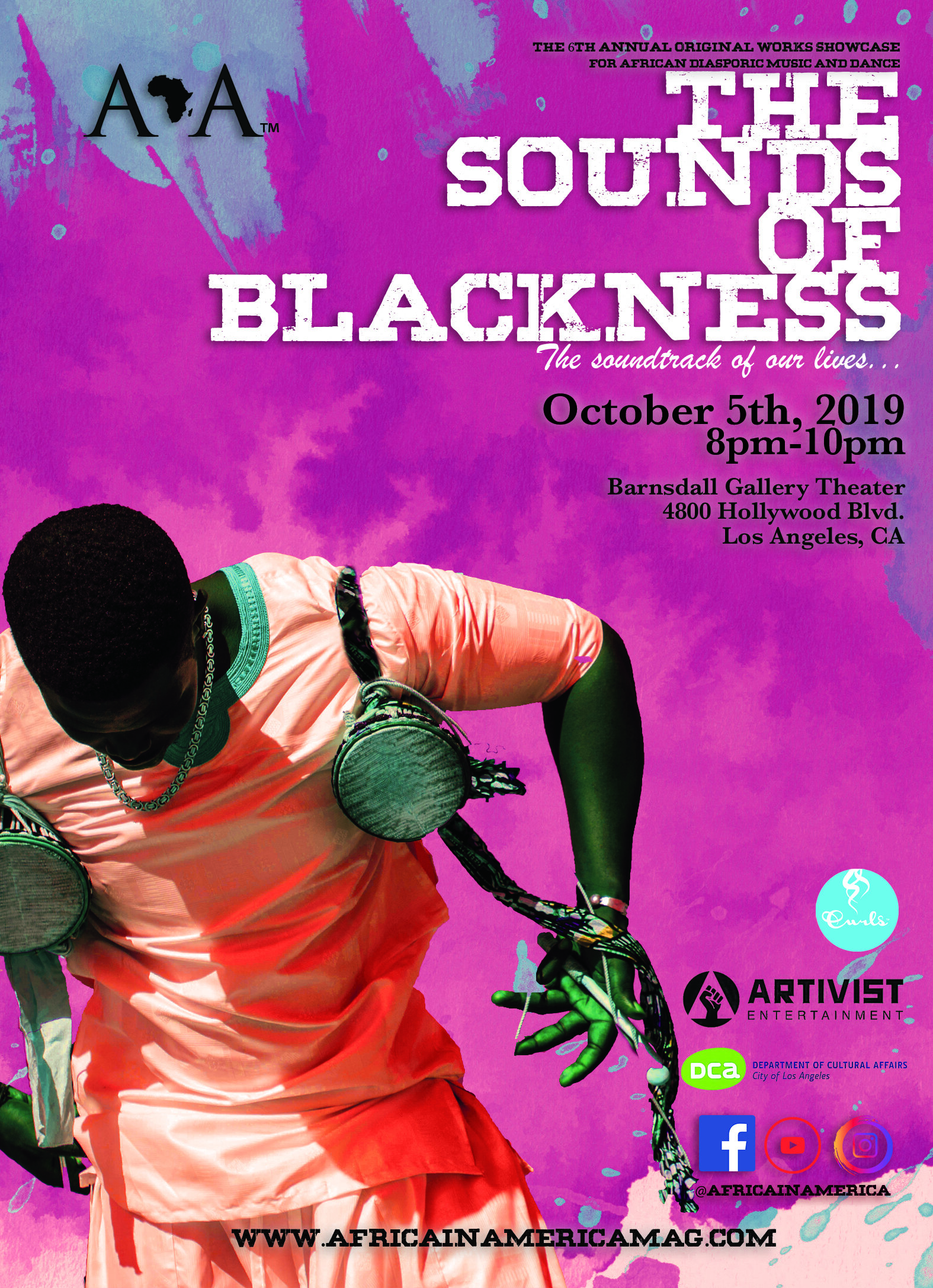 """October 5th:""""The Sounds of Blackness""""6th Annual Original Works Showcase - 8 PM-10 PMLocation: Barnsdall Gallery Theater4800 Hollywood Blvd.Los Angeles, CAAfrica In America Presents its 6th Annual Original Works Showcase for African Diasporic Music and Dance entitled,"""