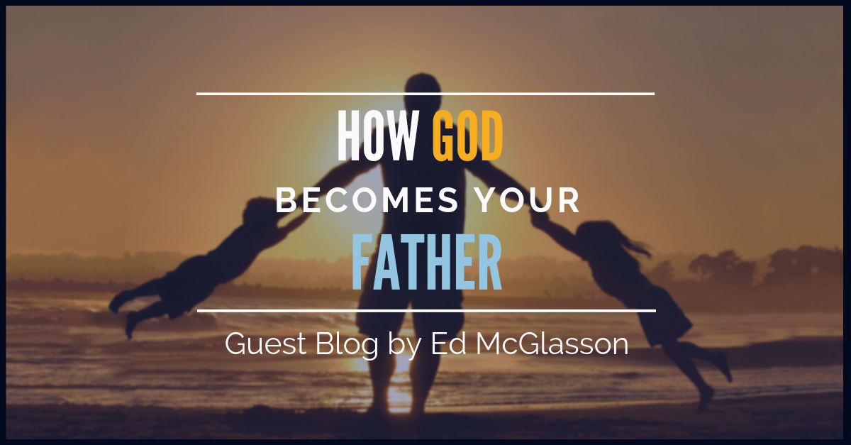 How God Becomes Your Father (1).png