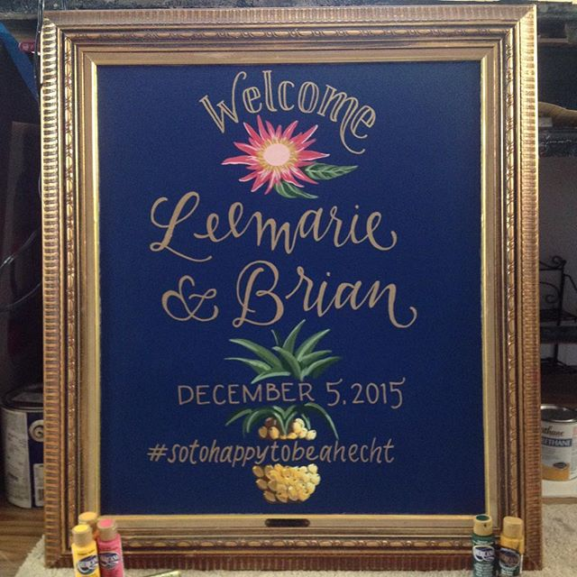 We're approaching wedding season at an alarming rate but we wouldn't change a thing! Plus we LOVE our brides and how our artists bring their visions to life - like this beautiful welcome sign from December!  Love the tropical touch of hospitality! More pics coming soon! #wedding #pineapple #handlettered #type #custom