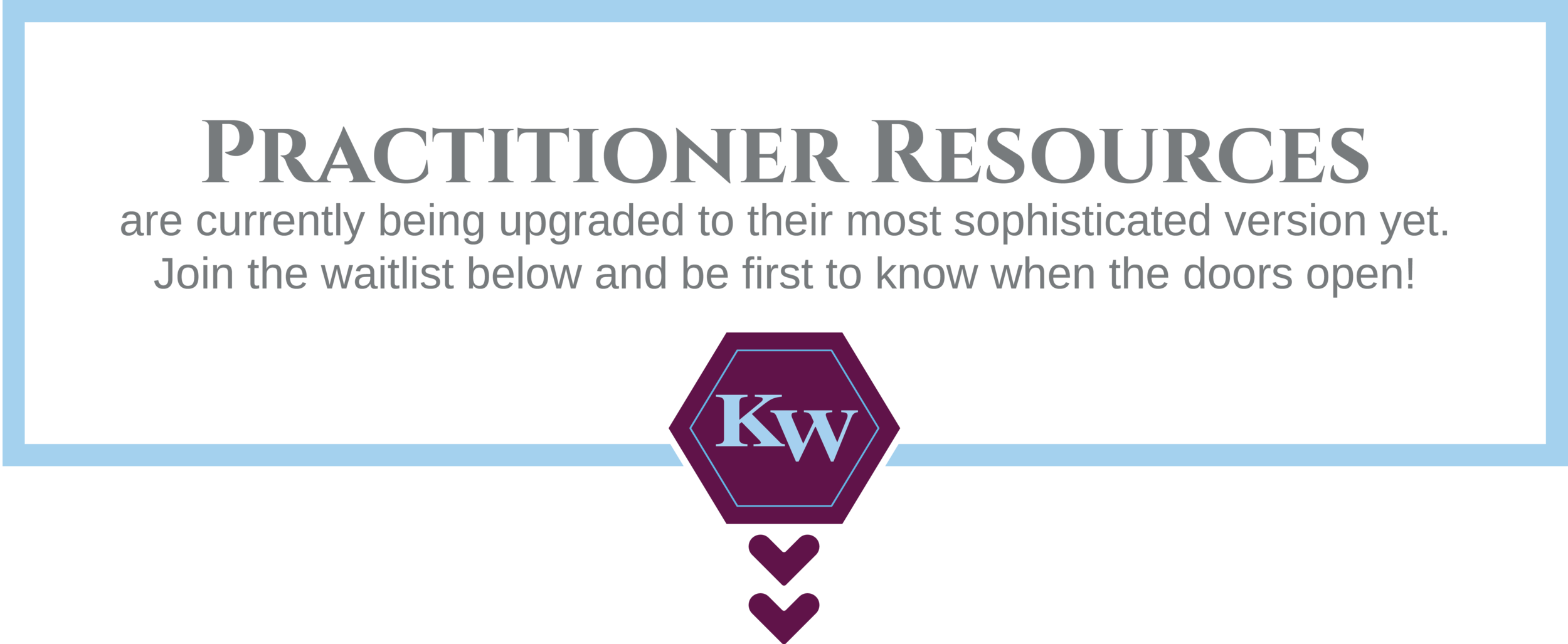 DKW Web BN Practitioner Resources Waitlist Image-1.png