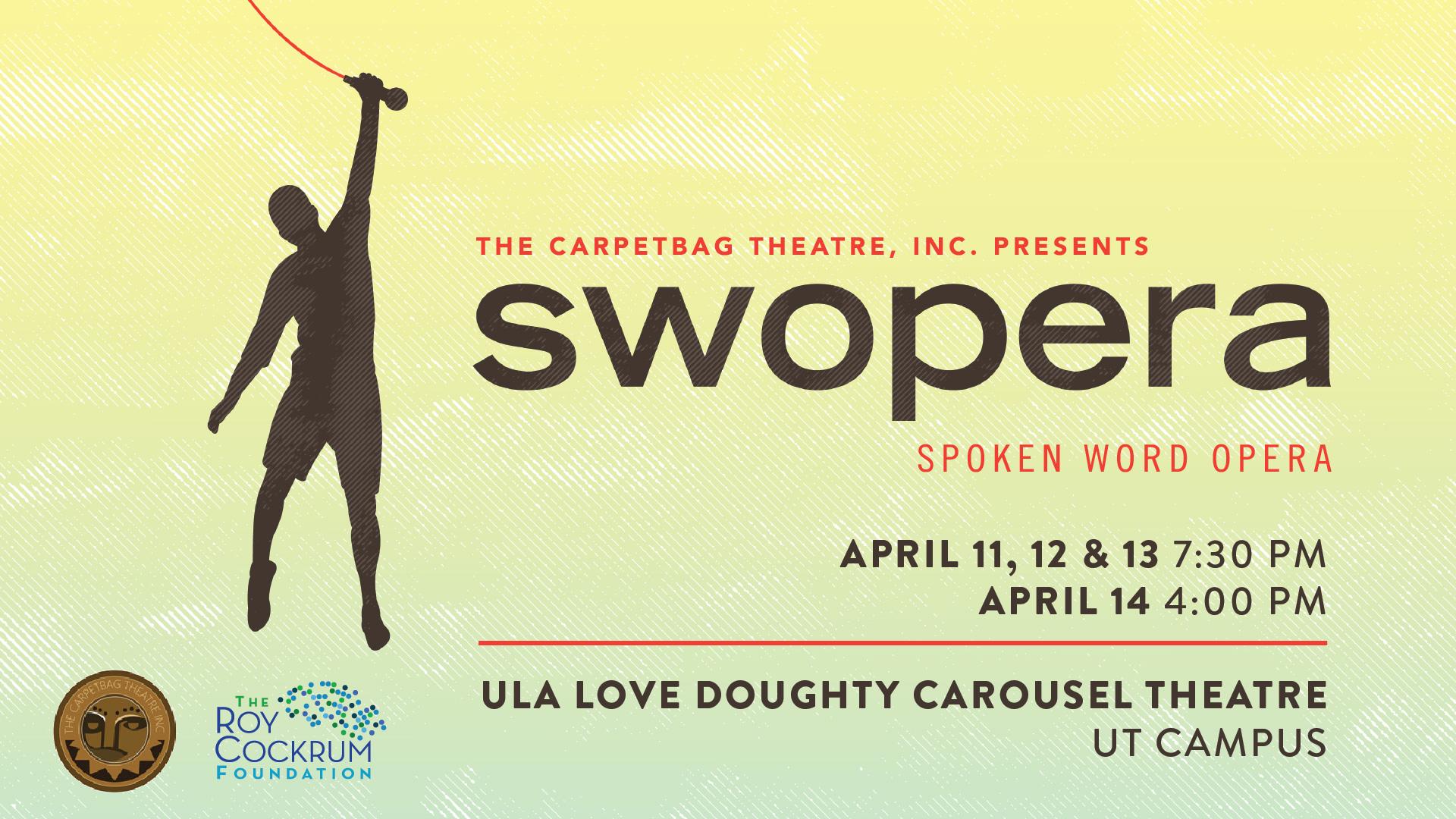 Our next production SWOPERA: A Spoken Word Opera — The Carpetbag Theatre