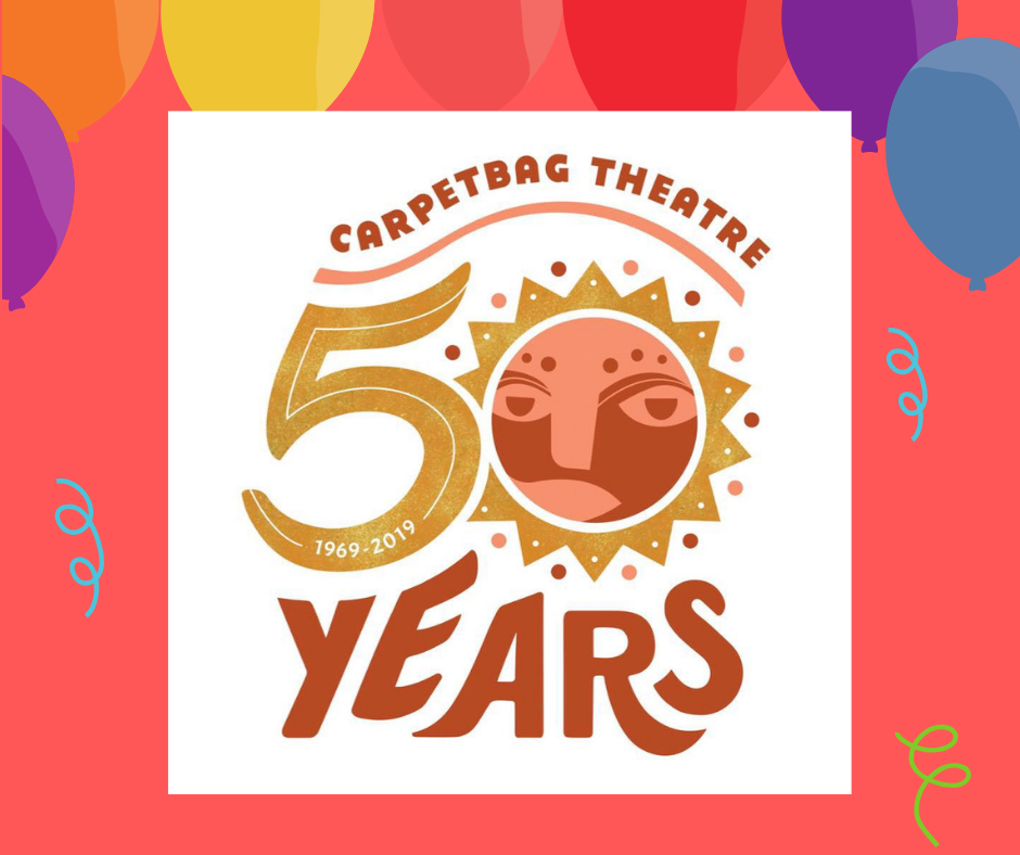 Let's Celebrate 50 years! - The Carpetbag Theatre Inc's Un-Gala, October 19th, 2019, 6pm Mill & Mine, 227 W. Depot Ave. Knoxville, TN 37917